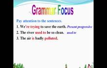 人教版九年级英语  Unit 13 We're trying to save the earth. Section A  Grammar Focus- 4c-微课堂视频