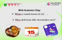 人教版 九年级英语  Unit 2 I think that mooncakes are delicious!-微课堂视频